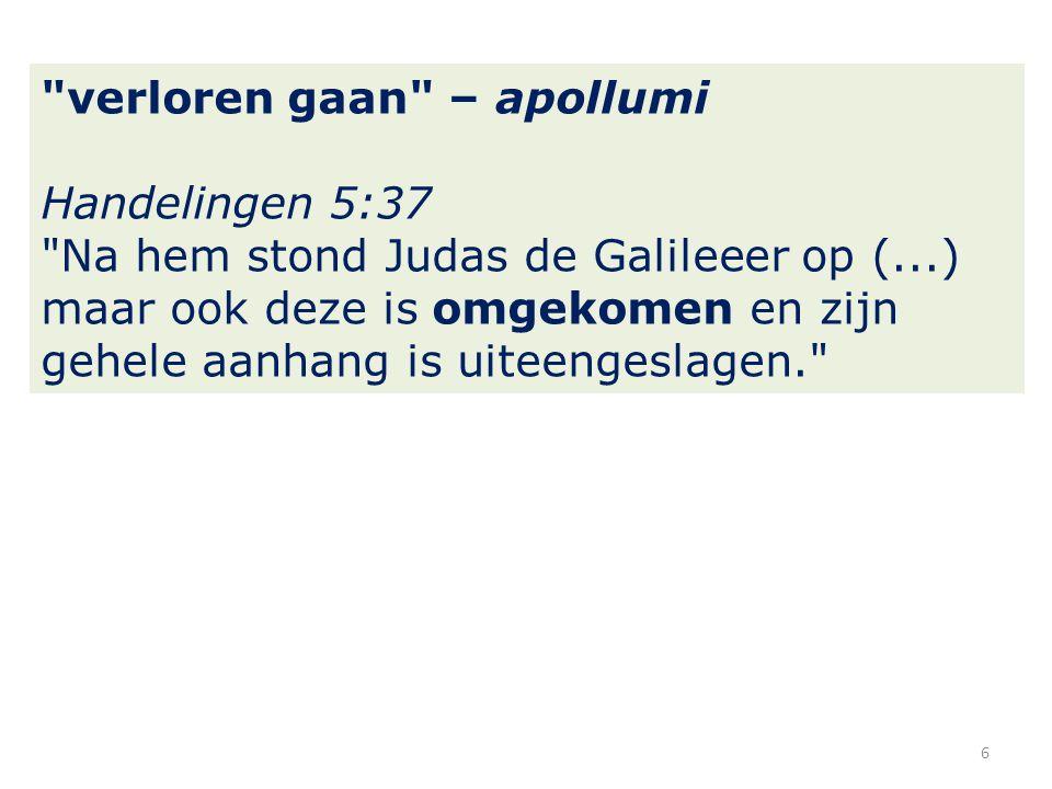 verloren gaan – apollumi 2Petrus 3:6 ...