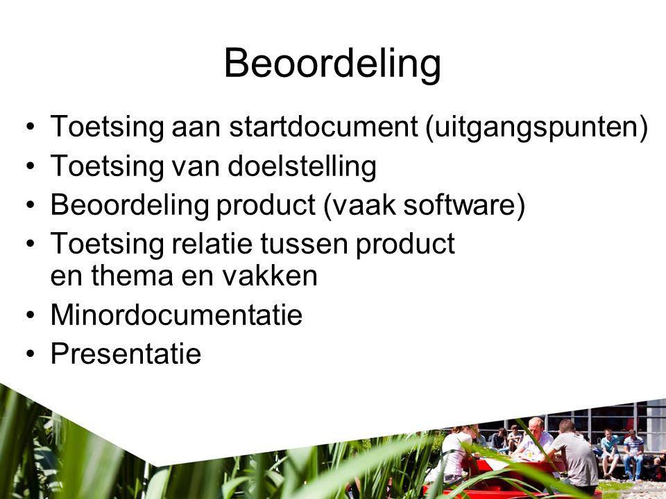 Toetsing aan startdocument (uitgangspunten) Toetsing van doelstelling Beoordeling product (vaak software) Toetsing relatie tussen product en thema en