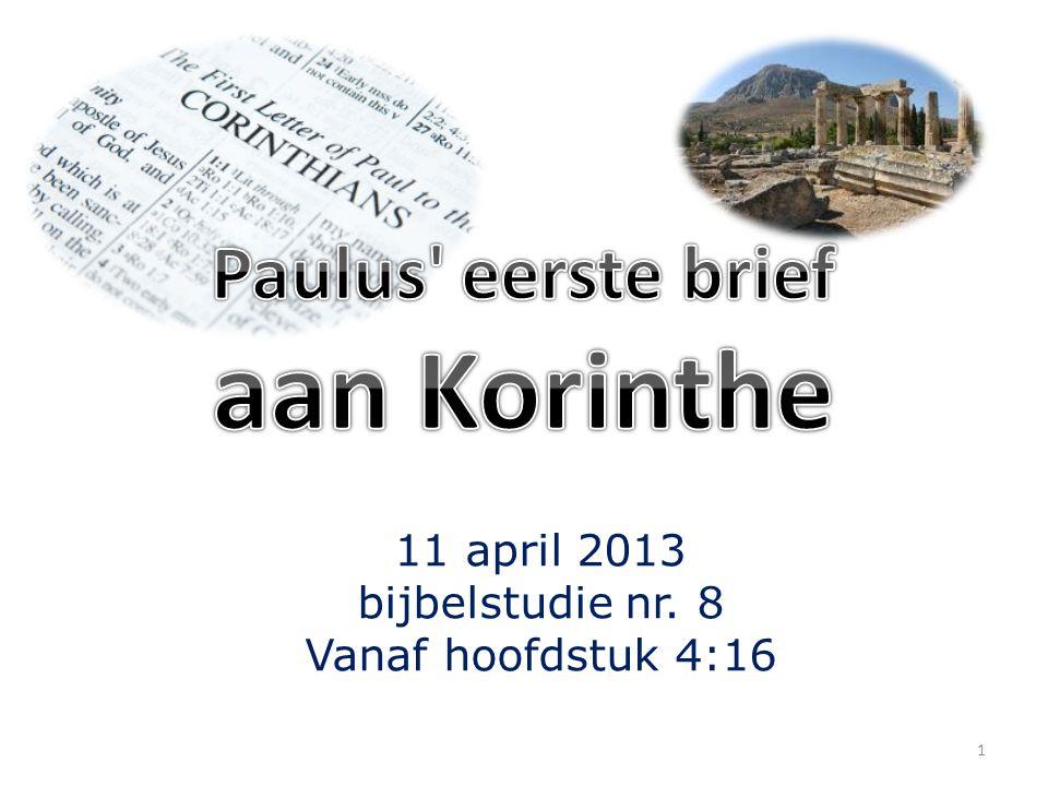 11 april 2013 bijbelstudie nr. 8 Vanaf hoofdstuk 4:16 1