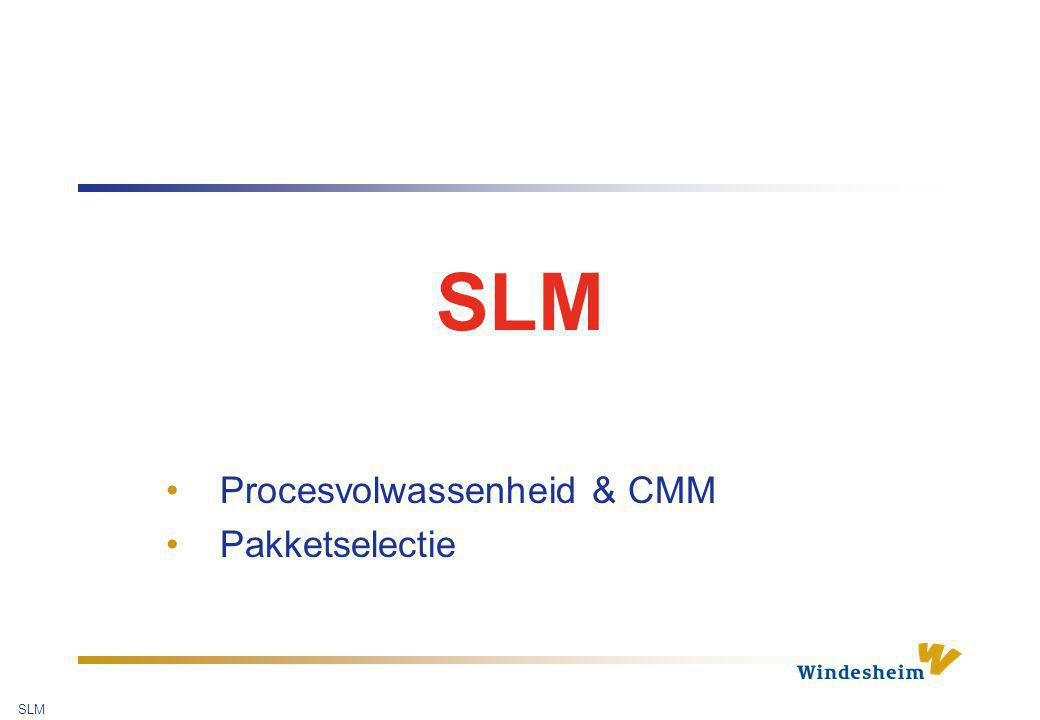 SLM 12 Wat CMM ® niet is … …… een garantie Any Software Process is Dependent on The Quality of the People Who Implement It.