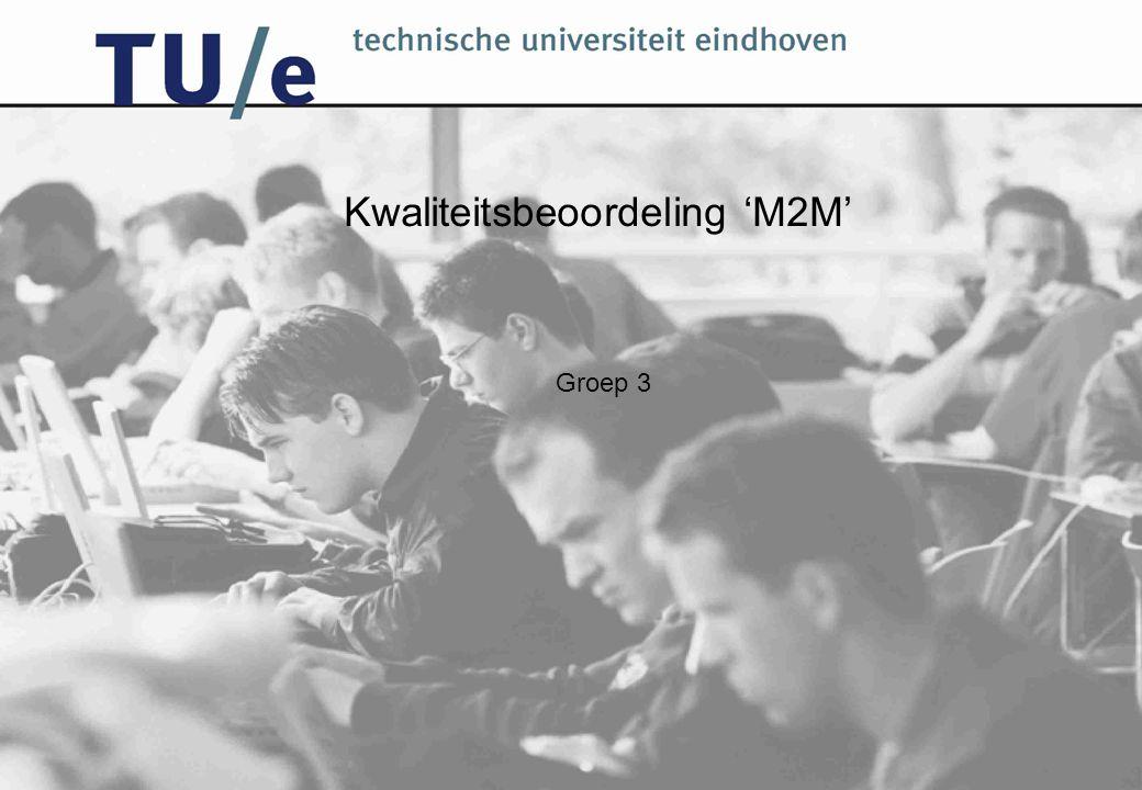 Kwaliteitsbeoordeling 'M2M' Groep 3