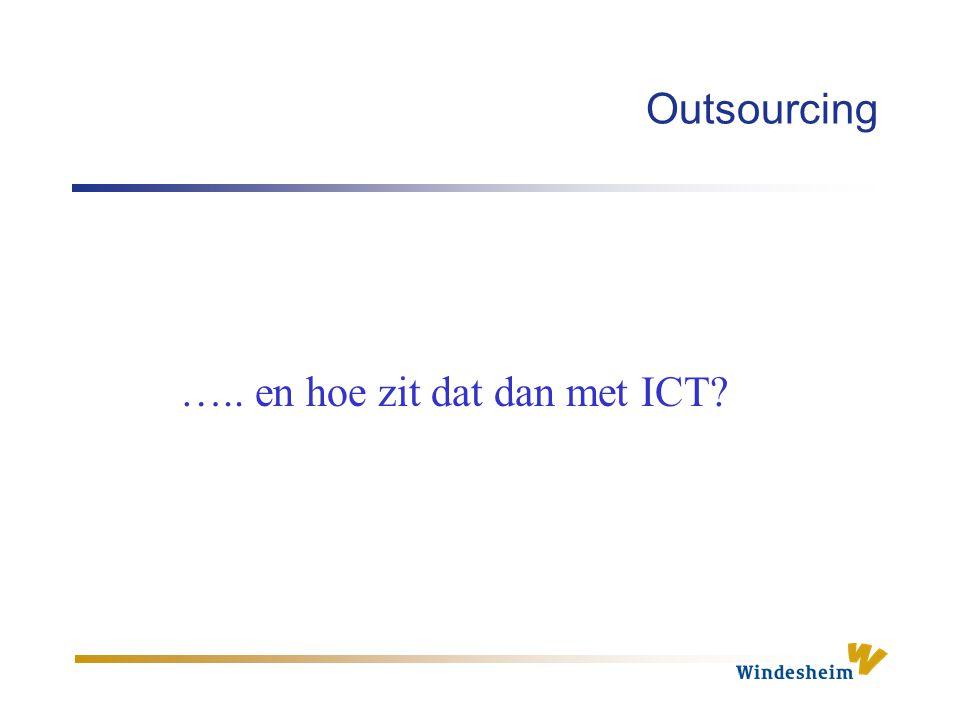 ….. en hoe zit dat dan met ICT?
