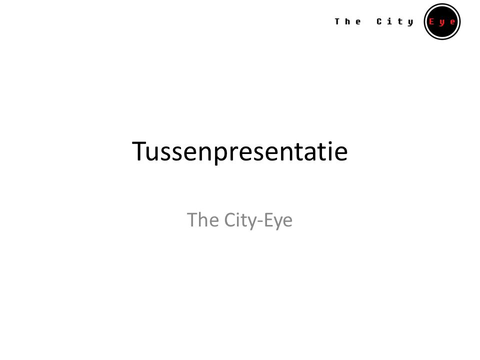 Tussenpresentatie The City-Eye