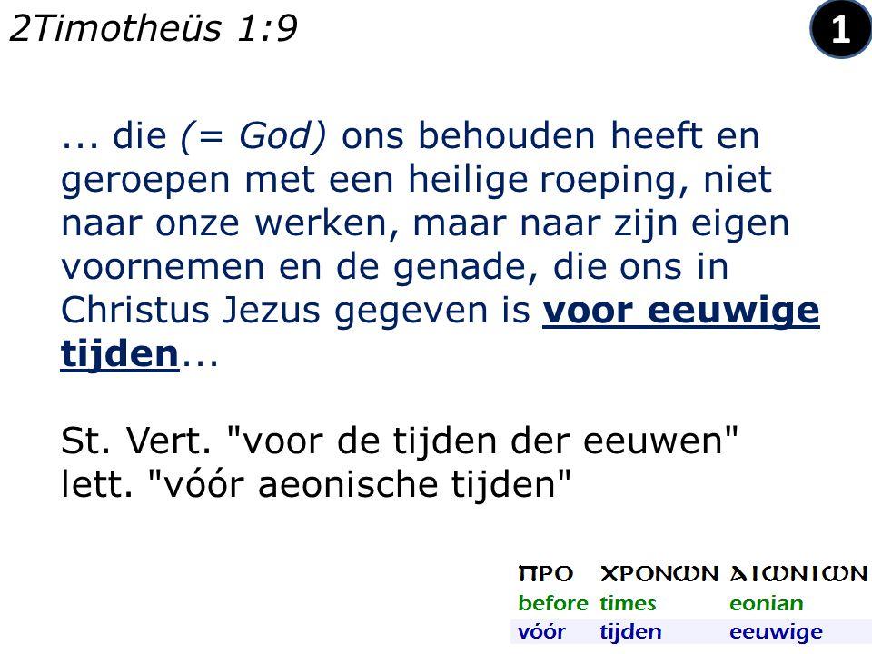 ... die (= God) ons behouden heeft en geroepen met een heilige roeping, niet naar onze werken, maar naar zijn eigen voornemen en de genade, die ons in