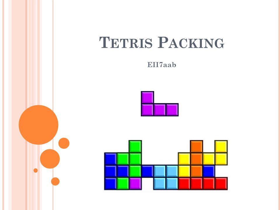 EII7aab T ETRIS P ACKING