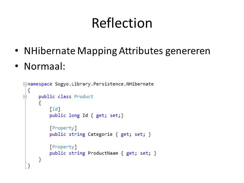 Reflection NHibernate Mapping Attributes genereren Normaal: