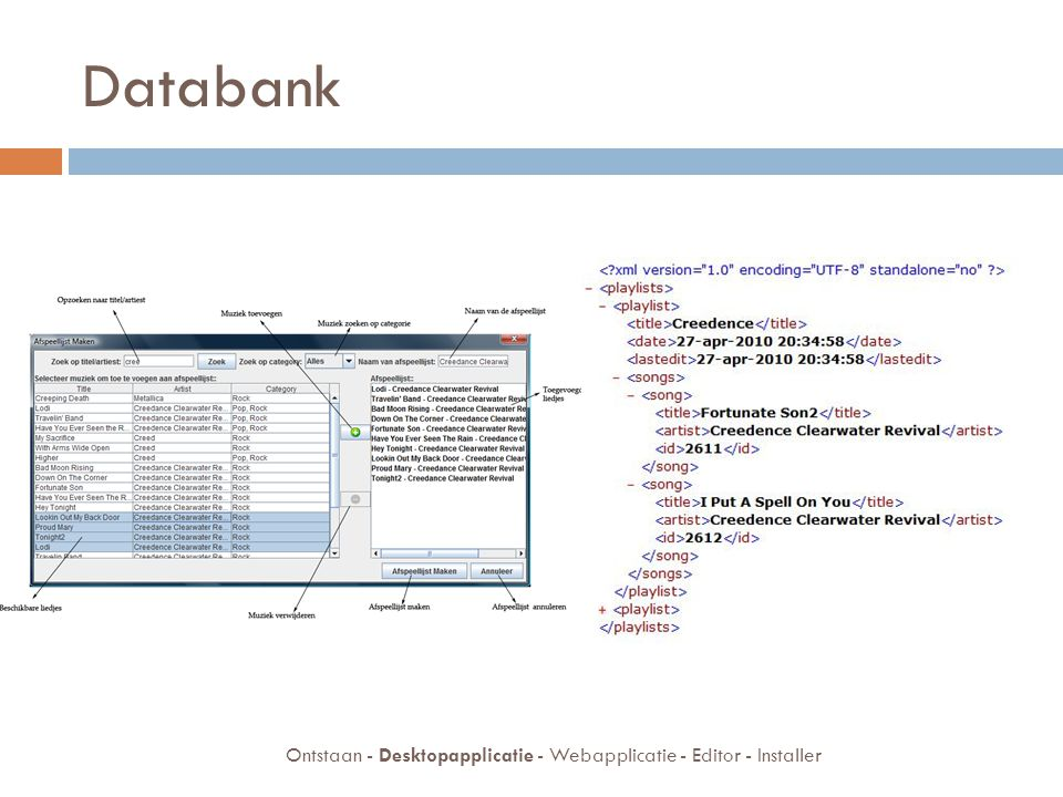Databank Ontstaan - Desktopapplicatie - Webapplicatie - Editor - Installer