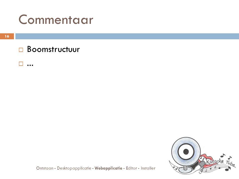 Commentaar  Boomstructuur ...
