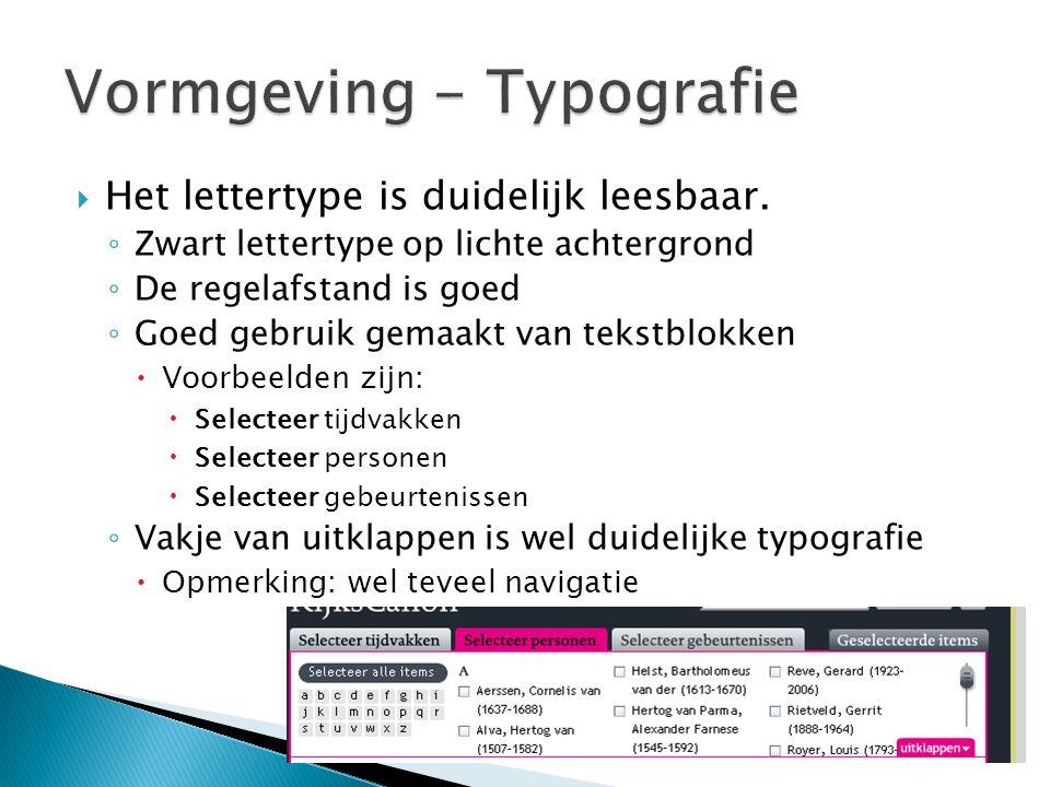  Het lettertype is duidelijk leesbaar. ◦ Zwart lettertype op lichte achtergrond ◦ De regelafstand is goed ◦ Goed gebruik gemaakt van tekstblokken  V