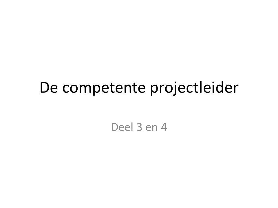 De competente projectleider Deel 3 en 4