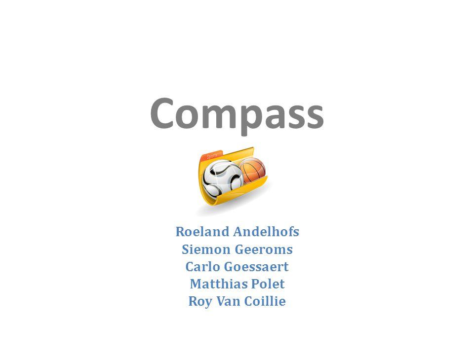 Compass Roeland Andelhofs Siemon Geeroms Carlo Goessaert Matthias Polet Roy Van Coillie
