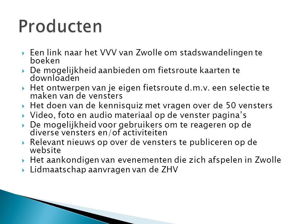  Een link naar het VVV van Zwolle om stadswandelingen te boeken  De mogelijkheid aanbieden om fietsroute kaarten te downloaden  Het ontwerpen van je eigen fietsroute d.m.v.