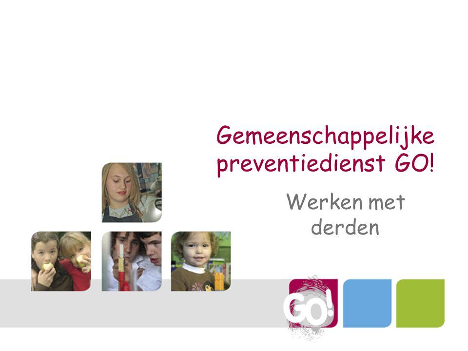 Gemeenschappelijke preventiedienst GO! Werken met derden