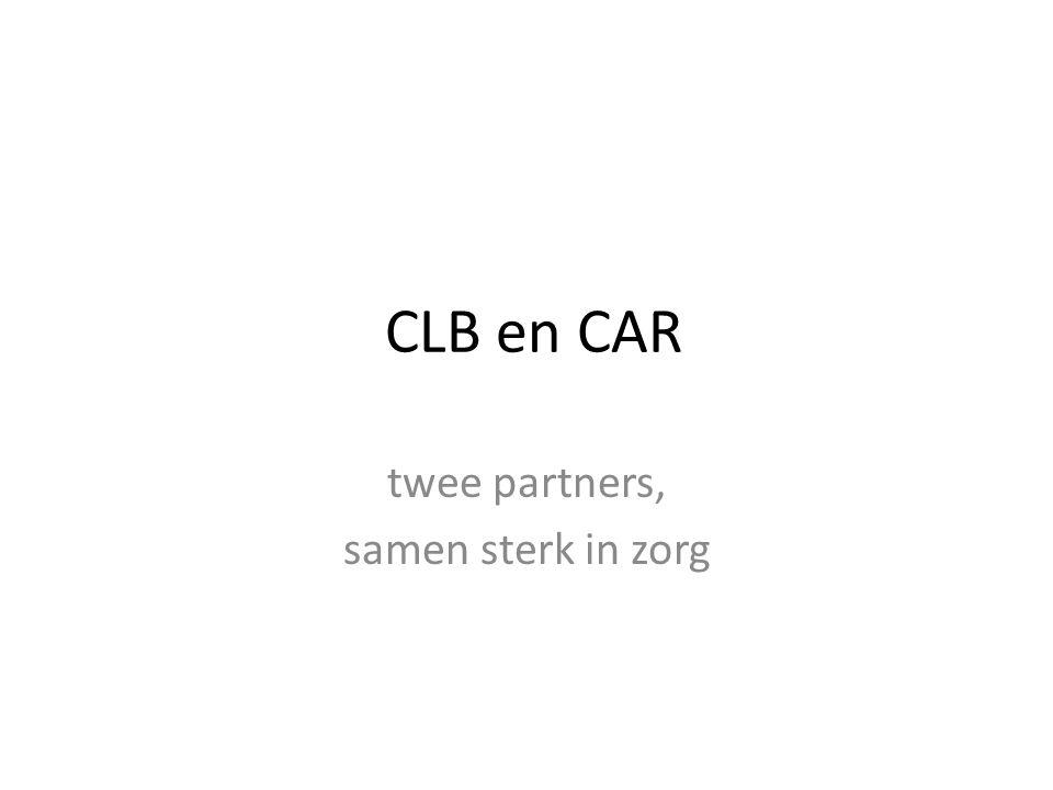 CLB en CAR twee partners, samen sterk in zorg