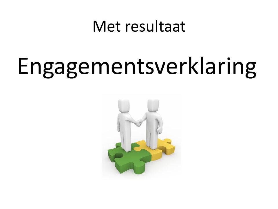 Met resultaat Engagementsverklaring