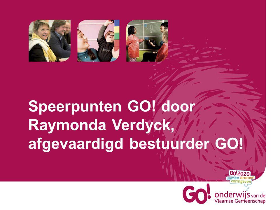 Speerpunten GO! door Raymonda Verdyck, afgevaardigd bestuurder GO!