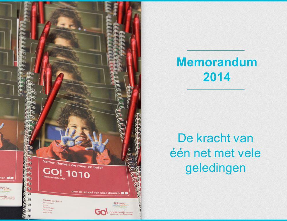 Memorandum 2014 De kracht van één net met vele geledingen