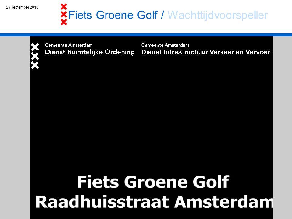 23 september 2010 Fiets Groene Golf / Wachttijdvoorspeller