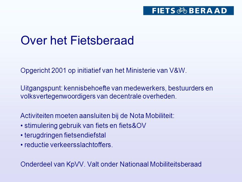 Over het Fietsberaad Opgericht 2001 op initiatief van het Ministerie van V&W.