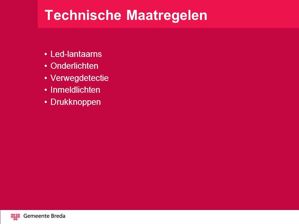 Technische Maatregelen Led-lantaarns Onderlichten Verwegdetectie Inmeldlichten Drukknoppen