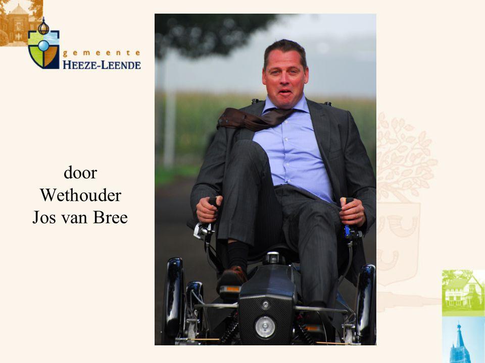 door Wethouder Jos van Bree