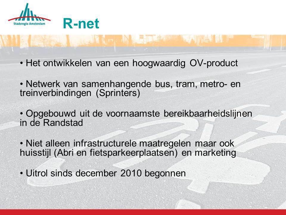 9 R-net Het ontwikkelen van een hoogwaardig OV-product Netwerk van samenhangende bus, tram, metro- en treinverbindingen (Sprinters) Opgebouwd uit de v