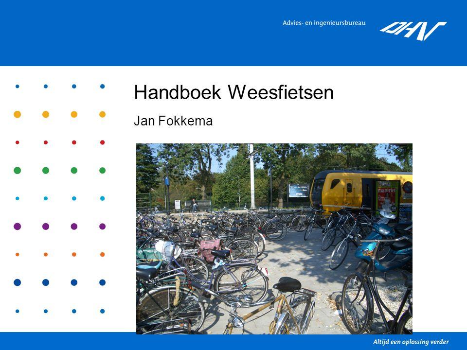 Handboek Weesfietsen Jan Fokkema November 2009