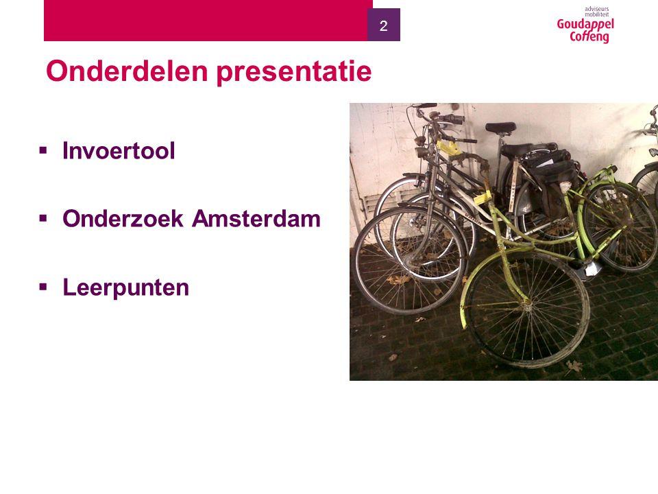 2 Onderdelen presentatie  Invoertool  Onderzoek Amsterdam  Leerpunten