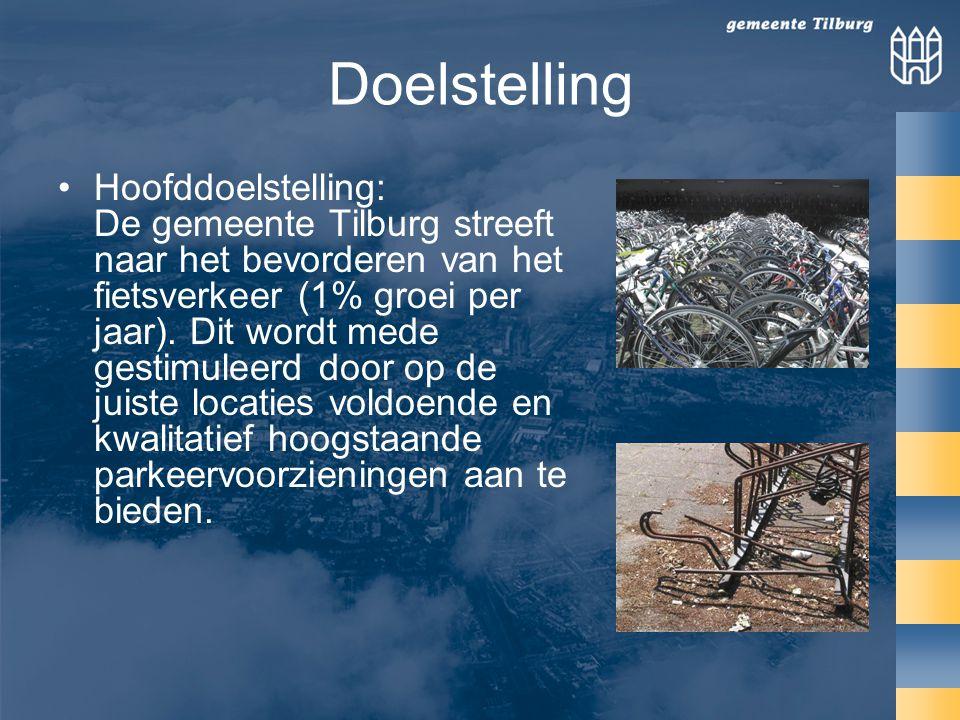 Doelstelling Hoofddoelstelling: De gemeente Tilburg streeft naar het bevorderen van het fietsverkeer (1% groei per jaar).