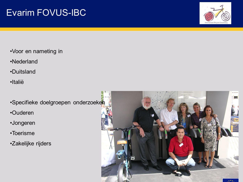 Evarim FOVUS-IBC Voor en nameting in Nederland Duitsland Italië Specifieke doelgroepen onderzoeken Ouderen Jongeren Toerisme Zakelijke rijders