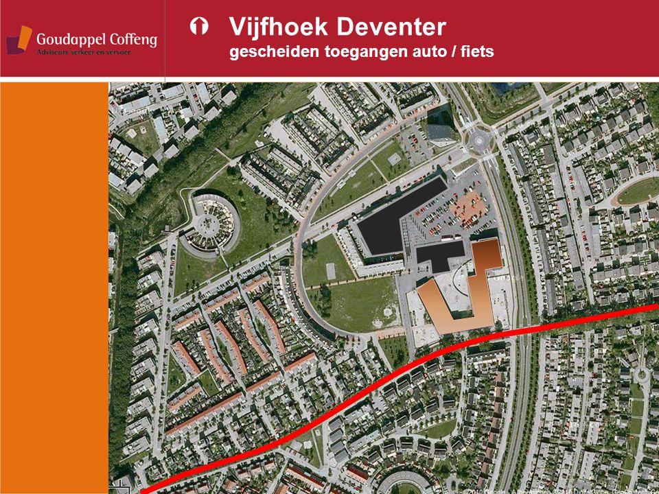 ÝVijfhoek Deventer gescheiden toegangen auto / fiets