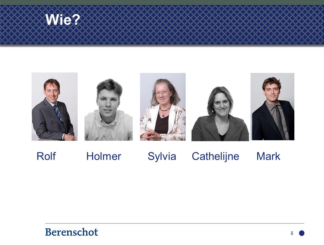 Wie? 5 Rolf Holmer Sylvia Cathelijne Mark
