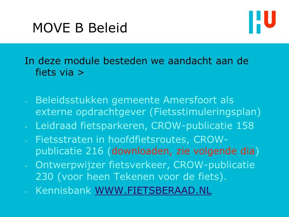 Voorbeeld Fietsstraten in hoofdfietsroutes, CROW-publicatie 216 http://www.fietsberaad.nl/index.cfm?lang=nl&r epository=Fietsberaad+publicatie+6%2E+Fiets straten+in+hoofdfietsroutes%3B+Toepassinge n+in+de+praktijk http://www.fietsberaad.nl/index.cfm?lang=nl&r epository=Fietsberaad+publicatie+6%2E+Fiets straten+in+hoofdfietsroutes%3B+Toepassinge n+in+de+praktijk