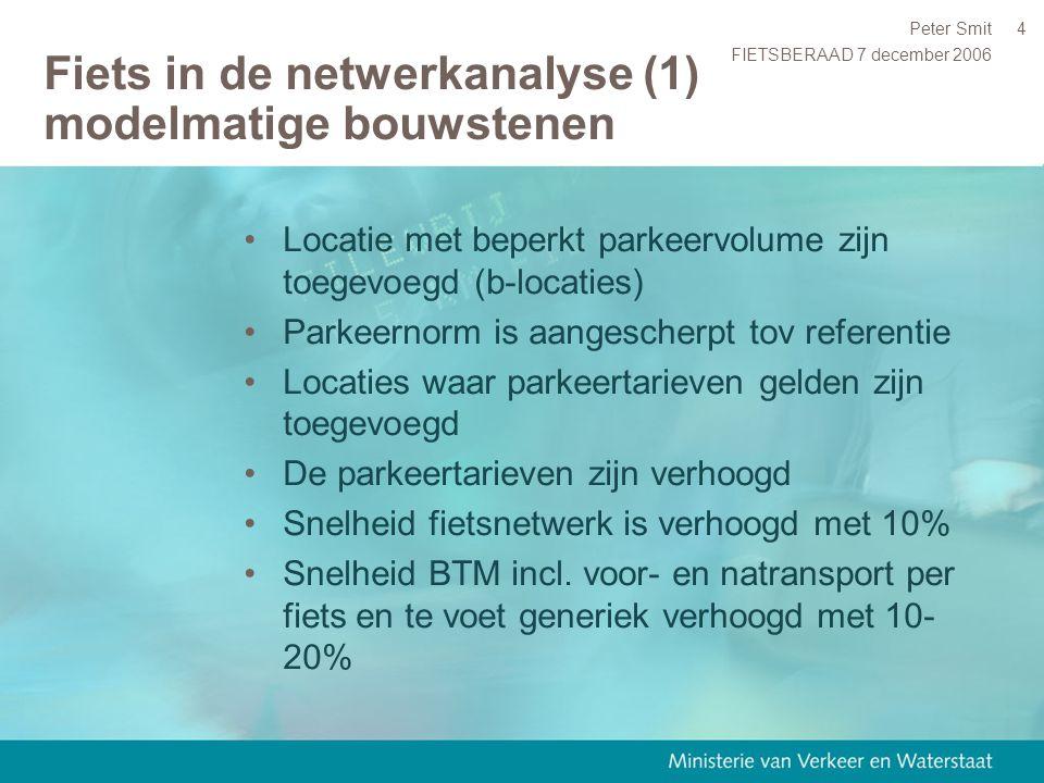 FIETSBERAAD 7 december 2006 Peter Smit4 Fiets in de netwerkanalyse (1) modelmatige bouwstenen Locatie met beperkt parkeervolume zijn toegevoegd (b-loc