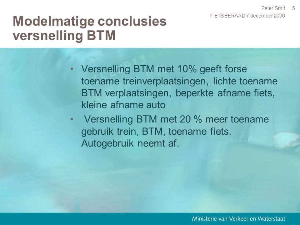 FIETSBERAAD 7 december 2006 Peter Smit6 Modelmatige conclusies versnelling fietsnetwerk Versnelling fietsnetwerk (generiek 10%) incl overige MM maatregelen geeft 7% meer fietsverplaatsingen.