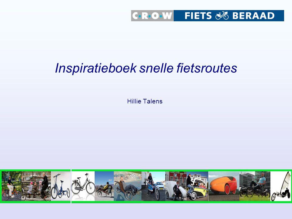 Inspiratieboek snelle fietsroutes Hillie Talens