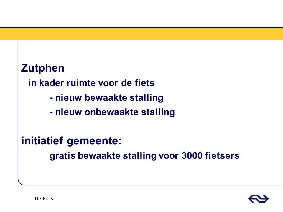 NS Fiets Zutphen in kader ruimte voor de fiets - nieuw bewaakte stalling - nieuw onbewaakte stalling initiatief gemeente: gratis bewaakte stalling voo