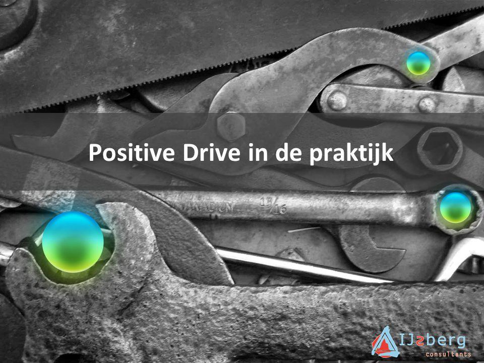 Positive Drive in de praktijk