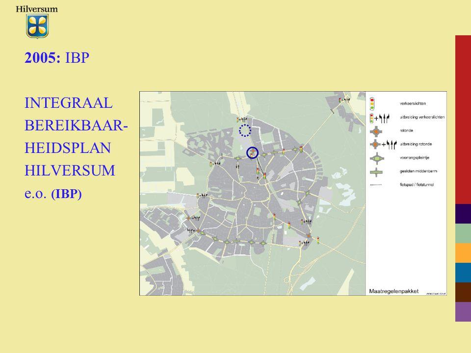 2005: IBP INTEGRAAL BEREIKBAAR- HEIDSPLAN HILVERSUM e.o. (IBP)