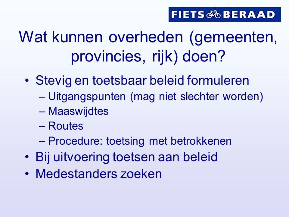 Hoe verder? Presentaties op website Fietsberaad- publicatie Artikel in Fietsverkeer ……….