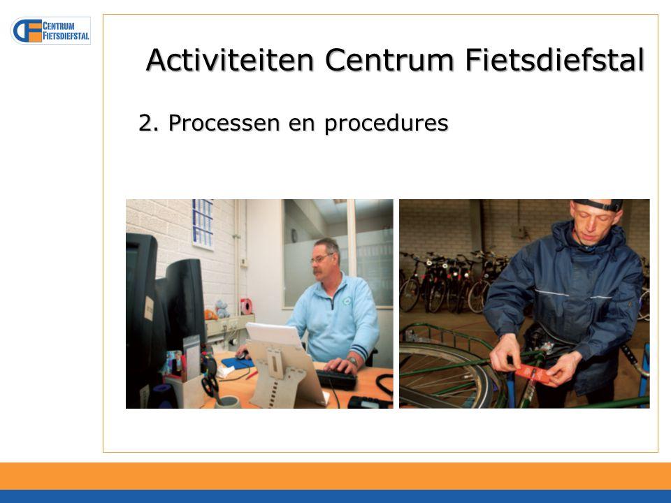 Activiteiten Centrum Fietsdiefstal 3. Informatie (oprichten promotie- en graveerteam)