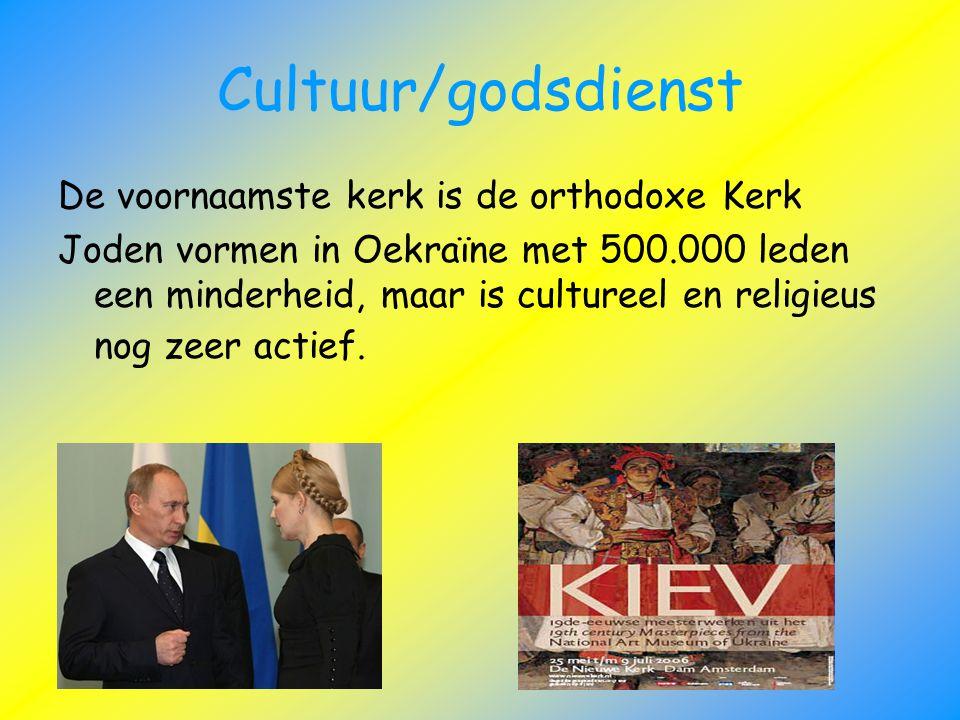 Cultuur/godsdienst De voornaamste kerk is de orthodoxe Kerk Joden vormen in Oekraïne met 500.000 leden een minderheid, maar is cultureel en religieus