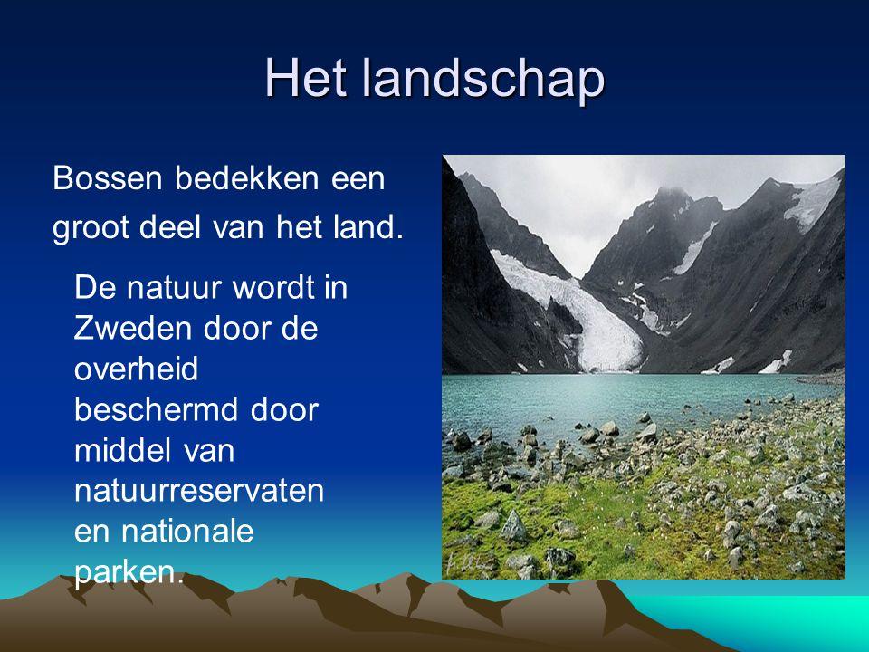 Het landschap Bossen bedekken een groot deel van het land. De natuur wordt in Zweden door de overheid beschermd door middel van natuurreservaten en na