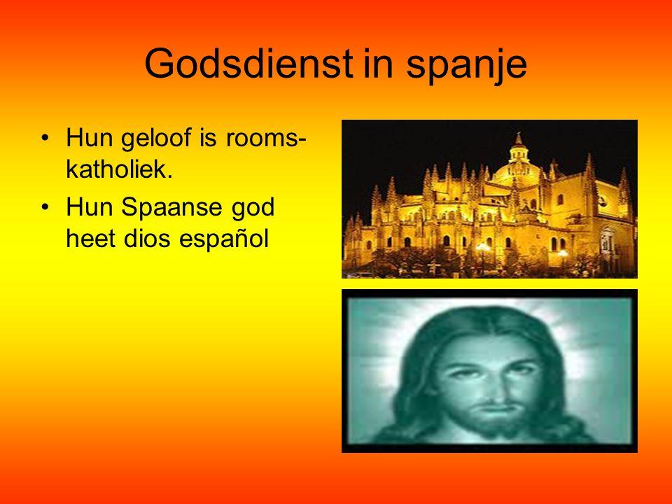 Godsdienst in spanje Hun geloof is rooms- katholiek. Hun Spaanse god heet dios español