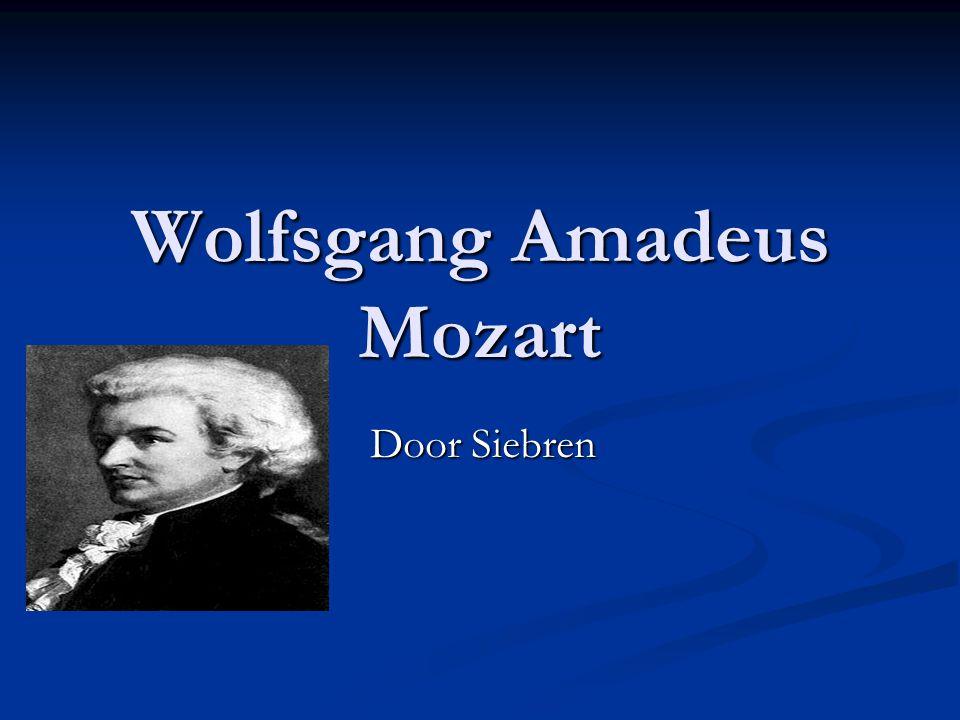 Wolfsgang Amadeus Mozart Door Siebren