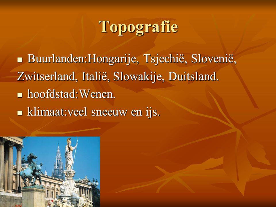 Topografie Buurlanden:Hongarije, Tsjechië, Slovenië, Buurlanden:Hongarije, Tsjechië, Slovenië, Zwitserland, Italië, Slowakije, Duitsland. hoofdstad:We