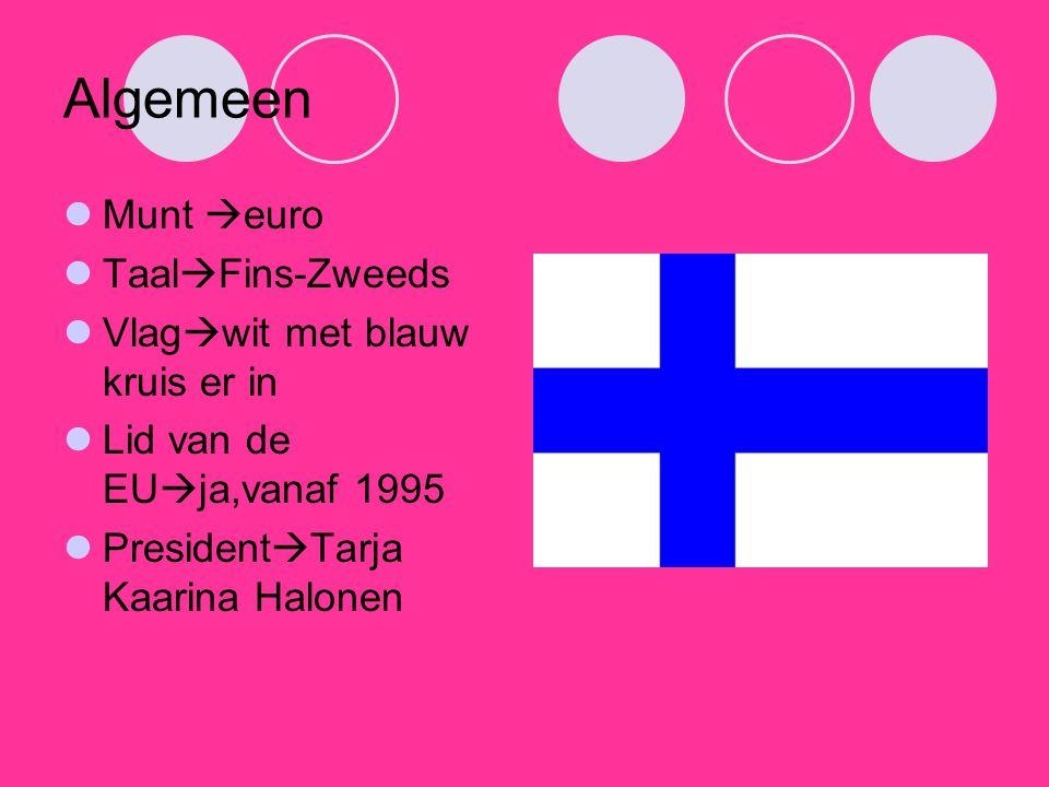 Algemeen Munt  euro Taal  Fins-Zweeds Vlag  wit met blauw kruis er in Lid van de EU  ja,vanaf 1995 President  Tarja Kaarina Halonen