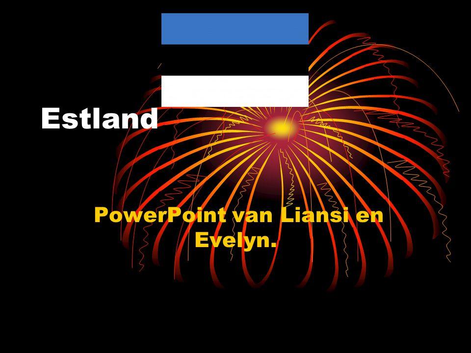 Estland PowerPoint van Liansi en Evelyn.