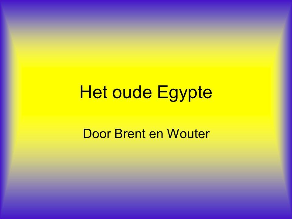 Het oude Egypte Door Brent en Wouter