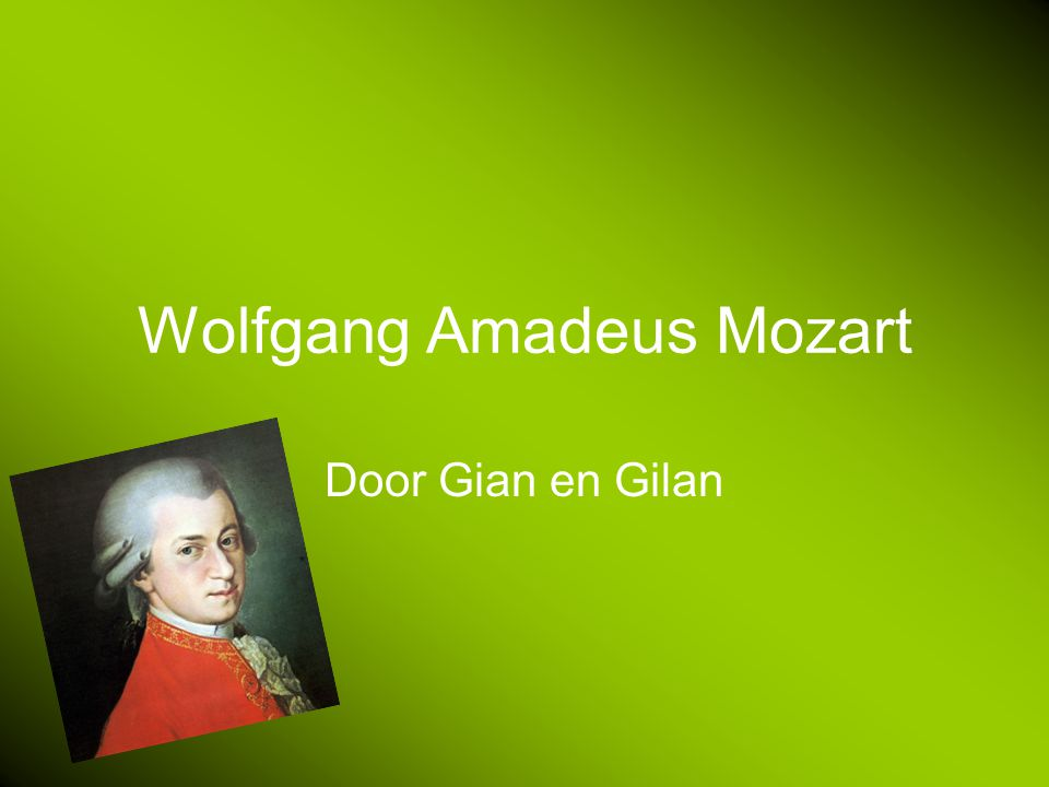Wolfgang Amadeus Mozart Door Gian en Gilan